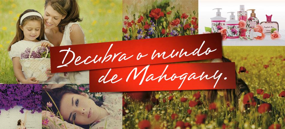 Descubra o Mundo de Mahogany